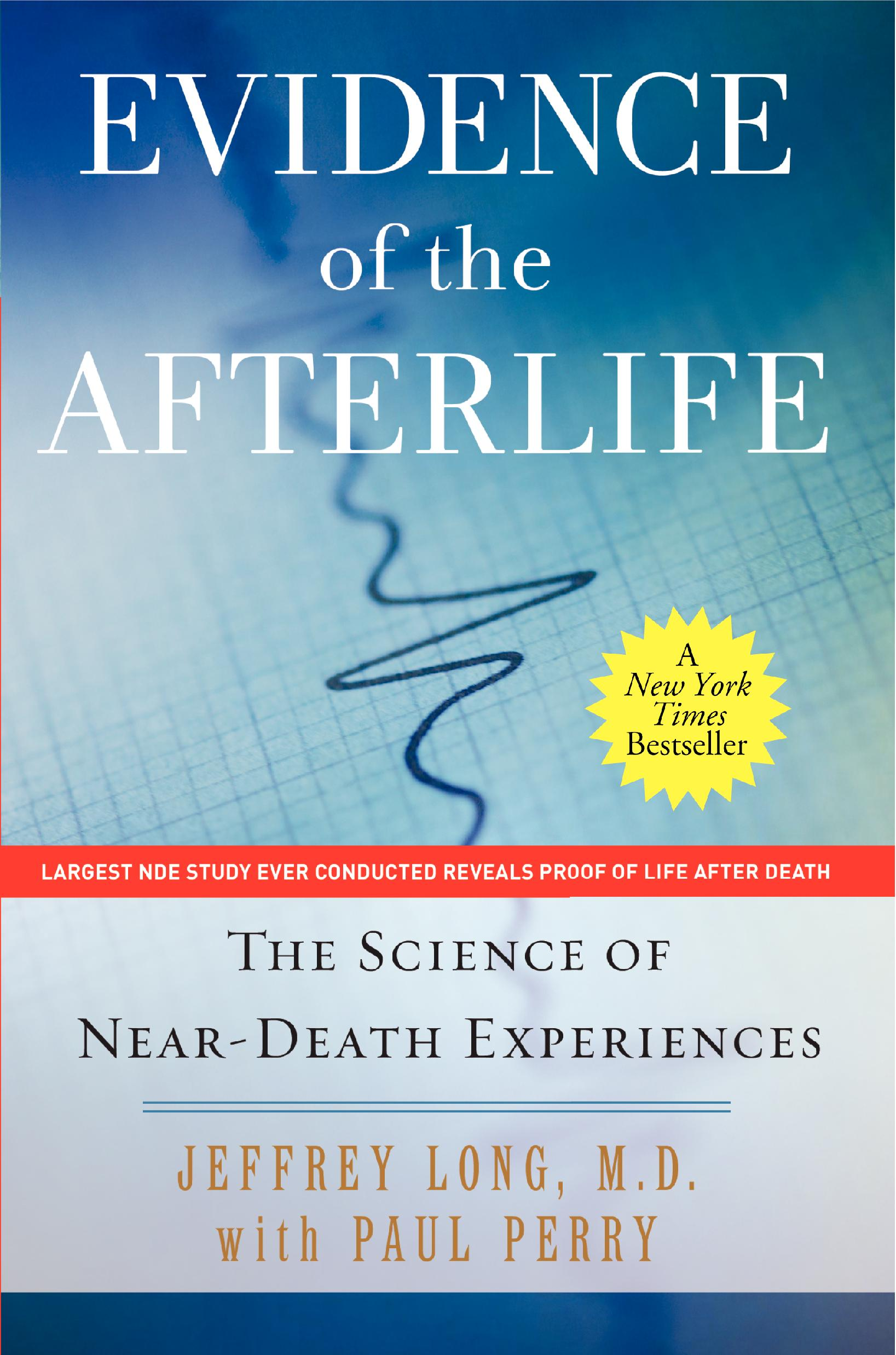 the self does not die verified paranormal phenomena from near death experiences